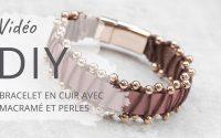 Bracelet en cuir avec macramé - Tutoriel DIY | Dreambeads en ligne