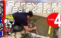 COMMENT RENOVER UNE SALLE DE BAIN (PARTIE 4) - Tutoriel - LJVS
