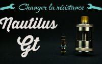 Clearomiseur Nautilus GT Aspire | Changement de résistance | Tutoriel FR