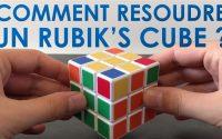 Comment résoudre un Rubik's cube ? Tutoriel pour débutants