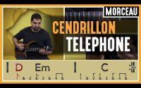 Cours de Guitare : Apprendre Cendrillon de Téléphone