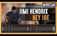 Cours de Guitare : Apprendre Hey Joe de Jimi Hendrix