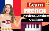 French National Anthem Piano Lesson - Leçon De piano De L'hymne National Français