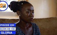 GLORIA - épisode #22 - Leçon de vie (série africaine, Cameroun)
