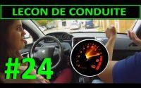 Leçon de conduite #24 - Quand, A quel moment changer les vitesses