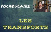 Leçon de vocabulaire : les transports