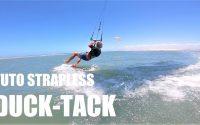 TUTORIEL KITESURF STRAPLESS - DUCK TACK - ONE LAUNCH KITEBOARDING