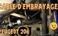 Tutoriel 206 #02 Remplacement cable d'embrayage