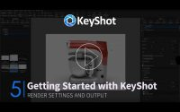 Tutoriel KeyShot | Render Settings and Output
