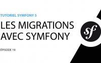 Tutoriel Symfony 5 - 19 - Les migrations avec Symfony