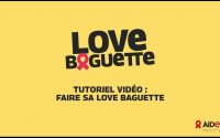 Tutoriel de fabrication d'une Love Baguette - AIDES