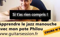 Apprendre la Jazz manouche cours n°3 ! avec Minor swing et mon pote Philou (Débutant)