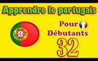 Apprendre le Portugais pour Débutants: Leçon 32