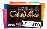 CITADELLES - Le Tutoriel