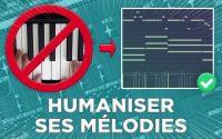 COMMENT HUMANISER SES MÉLODIES (sans clavier MIDI) | Tutoriel FL Studio 20