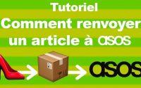 👕 Comment retourner un produit à Asos - Tutoriel renvoie article Asos