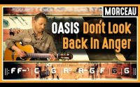 Cours de Guitare : Apprendre Don't Look Back in Anger d'Oasis