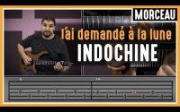 Cours de Guitare : Apprendre J'ai Demandé à la Lune d'Indochine
