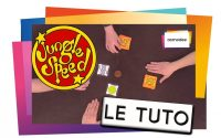 JUNGLE SPEED - Le Tutoriel