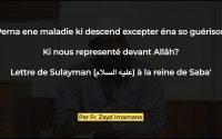 [Leçon #33] Lettre de Sulayman (عليه السلام) à la reine de Saba' par Fr. Zayd Imamane