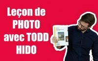📷 Leçon de PHOTO avec TODD HIDO