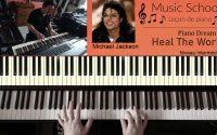 Leçon de piano  --  heal the world -- Michael Jackson