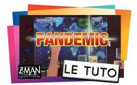 PANDEMIC - Le Tutoriel