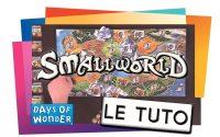 SMALLWORLD - Le Tutoriel