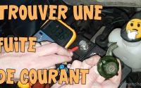 Tutoriel Auto #09 Batterie vide, trouver une fuite de courant