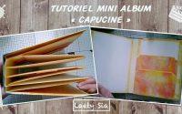 """Tutoriel Mini Album """"Capucine"""""""