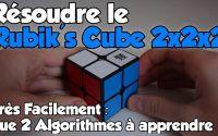 Tutoriel - Résoudre le Rubik's Cube 2x2x2 très facilement (Français)