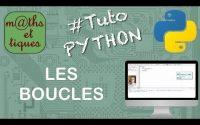 Utiliser les boucles - Tutoriel Python #4/7