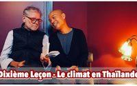 ทบทวนภาษาฝรั่งเศส | บทที่ 10 สภาพอากาศในประเทศไทย | Dixième Leçon - Le Climat en Thaïlande