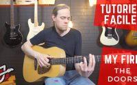 APPRENDRE « LIGHT MY FIRE » THE DOORS À LA GUITARE - Cours de guitare - Tablature/tutoriel gratuit