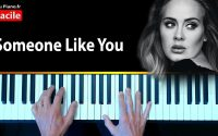 Apprendre Someone Like You Adele - Cours Piano Facile Partition (Aupiano.fr)