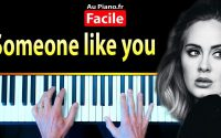Apprendre Someone Like You Adele - Cours Piano Facile avec partition (Aupiano.fr)