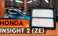 Comment remplacer un filtre à air sur HONDA INSIGHT 2 (ZE) [TUTORIEL AUTODOC]