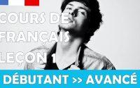 Cours de français gratuit / Débutant / Leçon #1