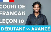 Cours de français gratuit / Débutant / Leçon #10