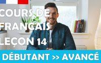 Cours de français gratuit / Débutant / Leçon #14
