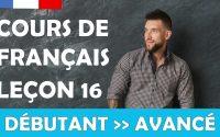 Cours de français gratuit / Débutant / Leçon #16