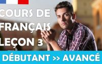 Cours de français gratuit / Débutant / Leçon #3