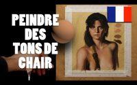 FRENCH - Tutoriel peinture : Peindre des tons de chair