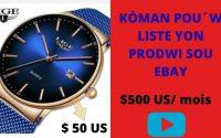 KÒMAN POU´W LISTE YON PRODWI SOU EBAY ( EBAY DROP. MASTERY) LEÇON 13