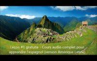 Leçon #1 - Cours 100% audio d'espagnol à télécharger