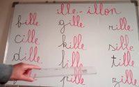 """Leçon 24 - lecture des sons """" ILLE"""" et """" ILLON"""""""