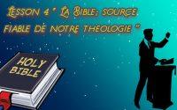 Leçon De L'ecole du sabbat (leçon 4: La Bible; Source d'autorite de notre Theologie)