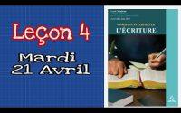 Leçon de l'école du sabbat Mardi 21 Avril 2020 la Bible #4