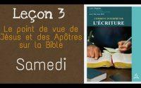 Leçon de l'école du sabbat samedi 11 Avril 2020 la Bible #3