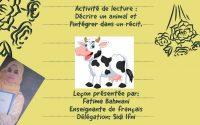 Leçon de lecture: Décrire un animal et l'intégrer dans un récit .
